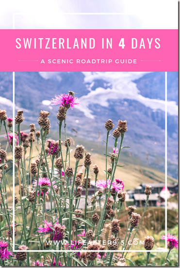 Switzerland in 4 days a scenic road trip guide