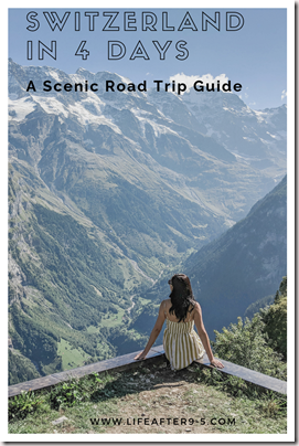 Switzerland in 4 days road trip guide